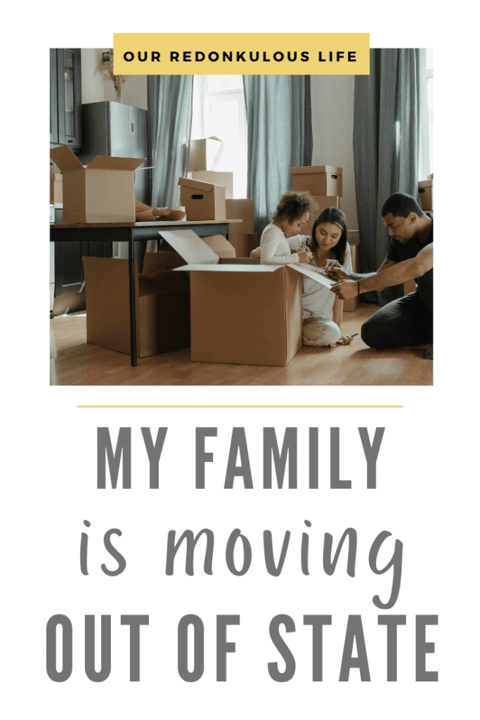 My family is moving out of state