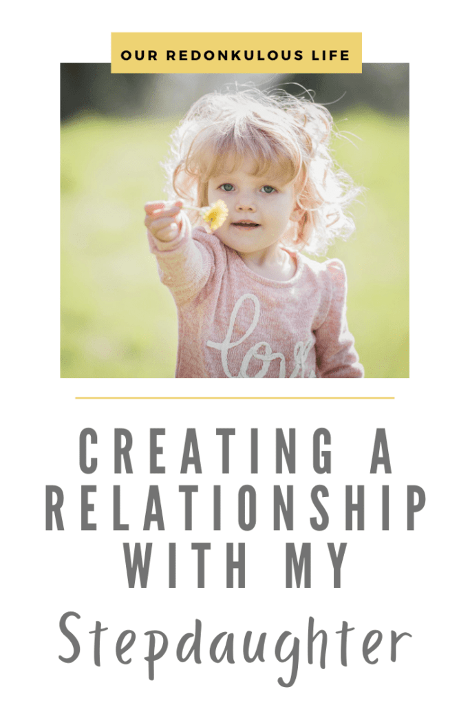 Creating a relationship with my stepdaughter